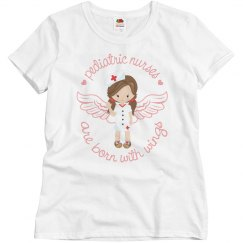 Pediatric Nurses Born w/Wings