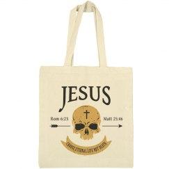 Jesus Choose Eternal Life Not Death Skull Christian