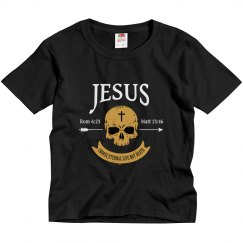 Jesus Choose Eternal Life Not Death Skull Christian