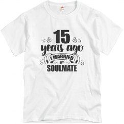 15th Wedding Anniversary 15 Years Married Soulmate