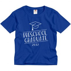 2017 Preschool Graduate Graduation Shirt
