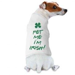 Pet Me I'm Irish!