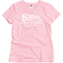 Shoot Like A Girl Archery Shirt