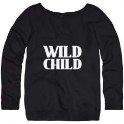 Wild Child Slouchy Sweatshirt