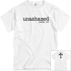 Unashamed Romans 1:16 shirt
