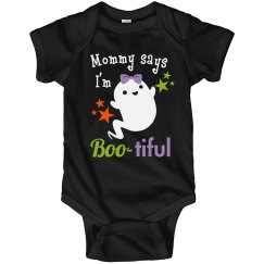 Mommy says I'm Boo-tiful Onesie