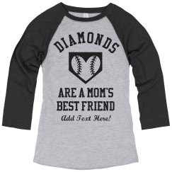 Baseball Mom Loves Diamonds