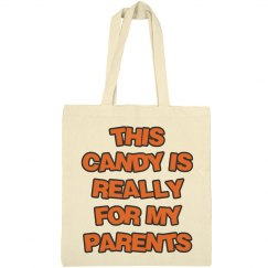 This Candy Is Really For My Parents