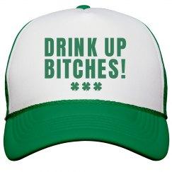 Drink Up Bitches Shamrocks Hat