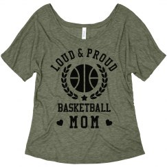 Loud & Proud Basketball Mom