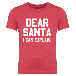 Dear Santa, There is an Explanation