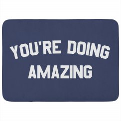 You Are Doing So Amazing
