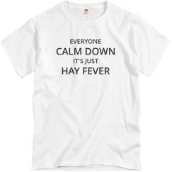 Calm Down It's Hay Fever