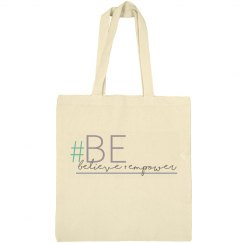 Believe and Empower Tote Bag