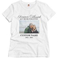 Forever Missed Memorial Shirt