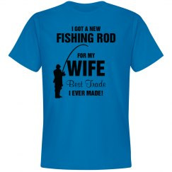 I got a new fishing rod for my wife