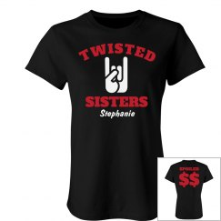 Twisted Sisters Team 1