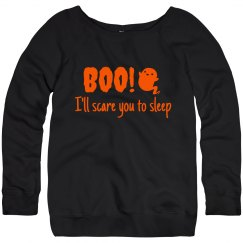 Women's Sweatshirt- I'll scare you to sleep