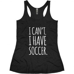 Can't, I Have Soccer