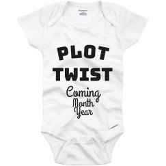 Pregnancy Announcement Baby Onesie Plot Twist