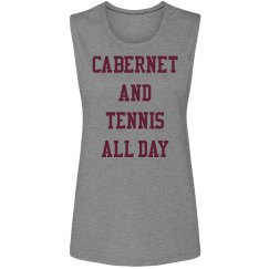 cabernet and tennis all day