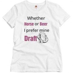 I take mine draft