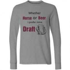 I like mine draft long sleeve