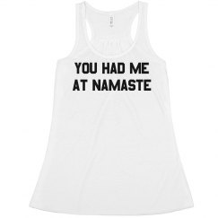 You Had Me at Namaste