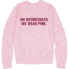 We Wear Pink Crewneck