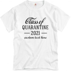 Class of Quarantine 2021 Seniors