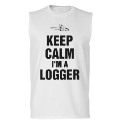 Keep calm I'm a Logger