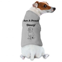 Am A Proud Dawg Doggie Tank