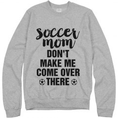 Don't Mess With Soccer Moms