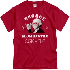 George Sloshington Funny Drinking
