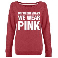 Pink for Wednesday Cozy Crew