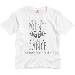 Youth - There is No Pointe Without Dance T-Shirt