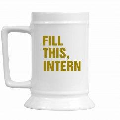 Fill This, Intern