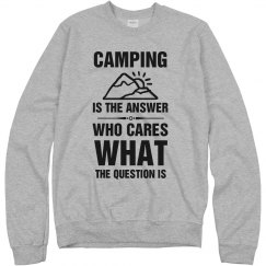 Camping Is The Answer