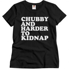 CHUBBY KIDNAP