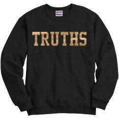Golden Truths Sweatshirt