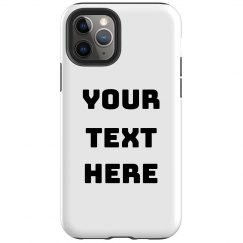 iPhone 11 Pro Customizable Tough Phone Case
