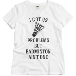 Badminton Ain't One