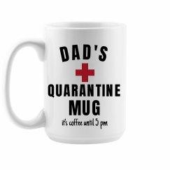 Dad's Funny Quarantine Mug