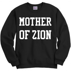 MOTHER OF ZION