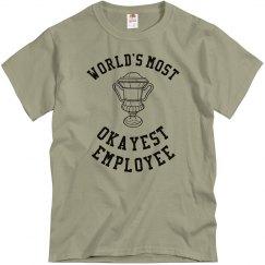 Worlds Okayest Employee