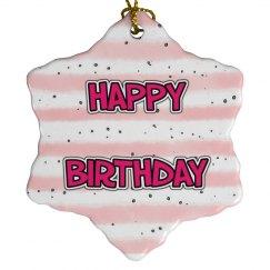 Happy Birthday Snowflake Ornament
