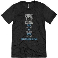 Post Trip Coma