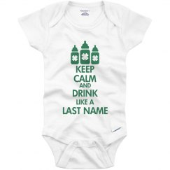 Keep Calm And Drink Irish Baby