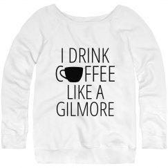 I drink coffee like a Gilmore