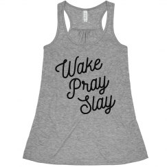 Wake Pray & Slay Faith Script Comfy Tank
